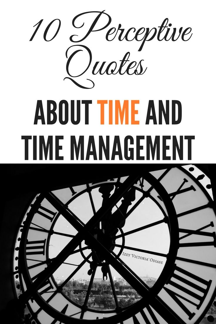 10 #Perceptive #Quotes About #Time and #TimeManagement
