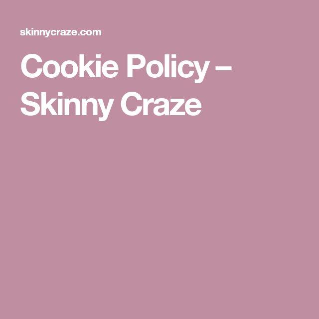Cookie Policy – Skinny Craze