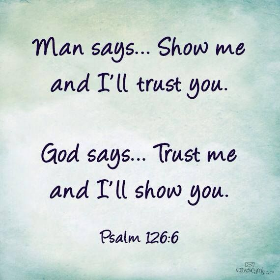 Too often we trust the wrong person, and then we want to blame God for the outcome when He was telling us something different all along.