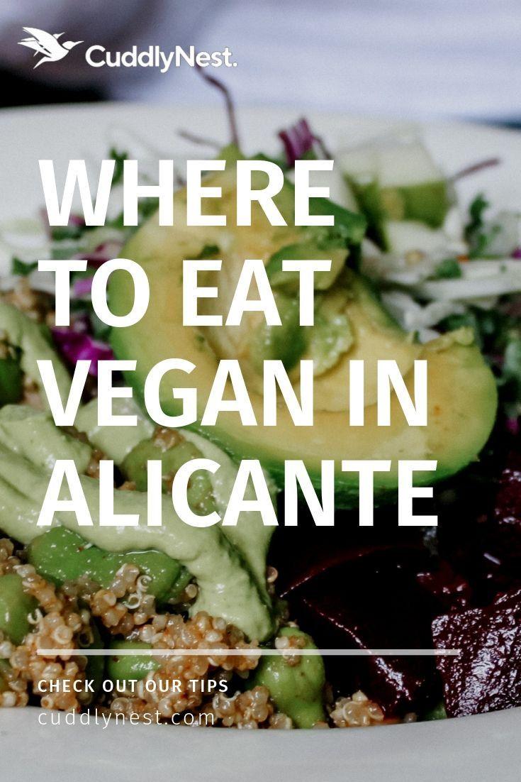 Vegan Restaurants Alicante The Local Guide To The Best In August 2019 Vegan Restaurants Alicante Best Vegan Restaurants