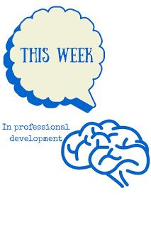 Bryce Don't Play: This Week in Professional Development