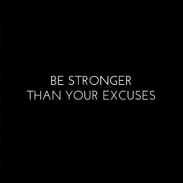 Are you always making excuses? // Pic via Pinterest