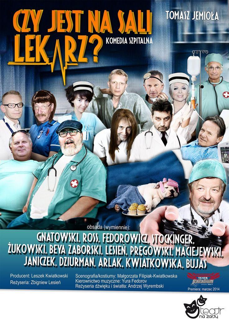 'Czy jest na sali lekarz?' 23.11.2014, godz. 19.00  http://www.nck.krakow.pl/component/content/article?id=617