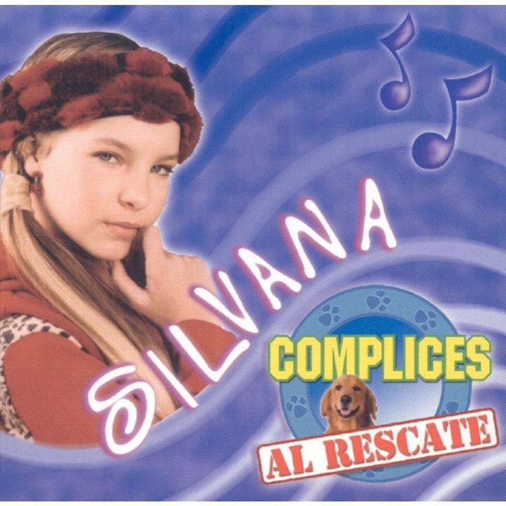 Silvana: Complices Al Rescate