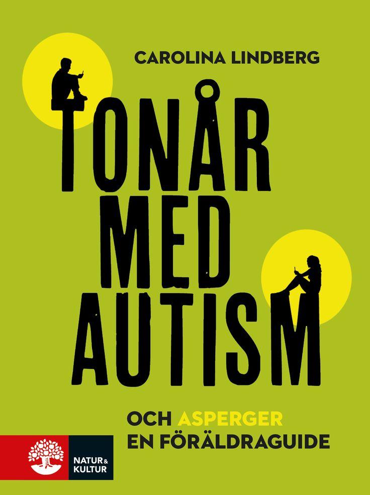 Tonår med autism och asperger – en föräldraguide av Carolina Lindberg. Utkommer på Natur & Kultur. Illustrationer: Shutterstock.