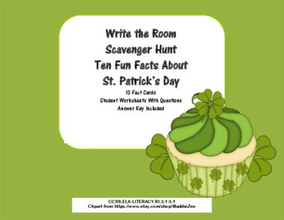 Ten Fun facts About St.Patrick's Day- Scavenger Hunt- Read The Room- Grades 3-5 from Mrs. Mc's Shop on TeachersNotebook.com