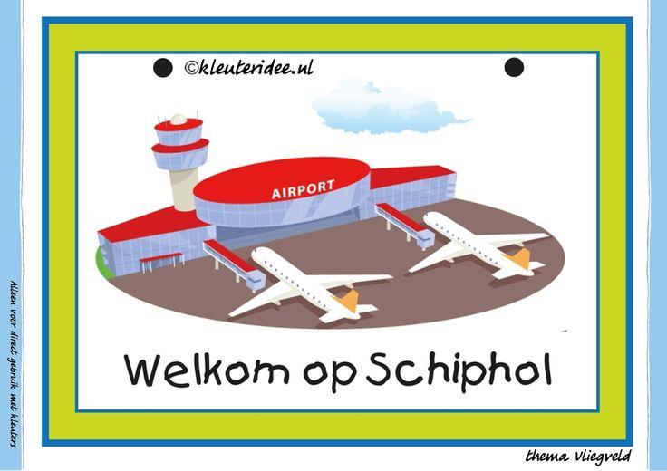 Kaarten voor themahoeken bij thema vliegveld: 1. Welkom op Schiphol voor kleuters, juf Petra van kleuteridee, free printable.