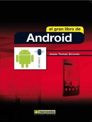 El gran libro de Android. Entrevista a su autor y sorteo de dos ejemplares    http://comunidad.movistar.es/t5/Blog-Android/El-gran-libro-de-Android-Entrevista-a-su-autor-y-sorteo-de-dos/ba-p/550149