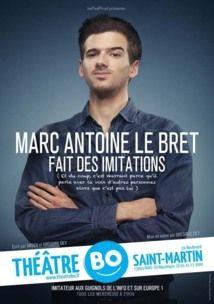 """Drôles à la télé… et sur scène ? Marc-Antoine Le Bret est depuis trois ans l'une des voix des « Guignols » de Canal + et il a son propre spectacle à Paris : """"Marc-Antoine Le Bret fait des imitations"""" @theatrebo - Paris 3"""