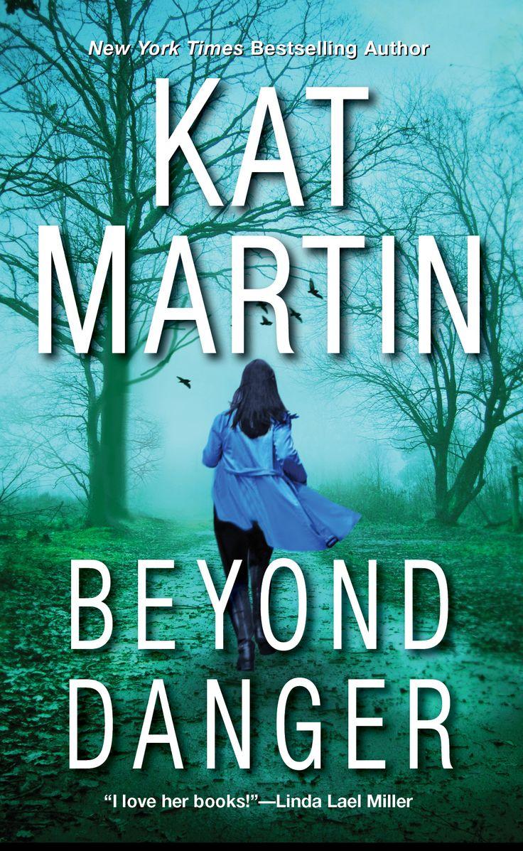 A Sneak Peek into Beyond Danger by author Kat Martin
