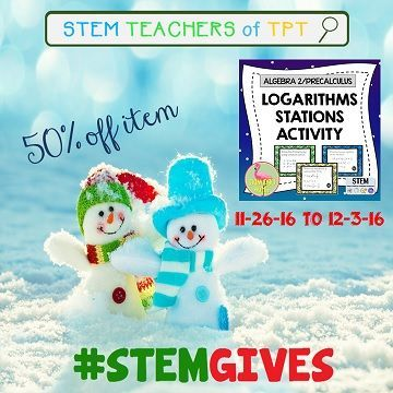 Secondary STEM Teachers of TpT are #STEMGIVES back to our followers. I've marked down this Algebra 2 /PreCalculus Logarithm Activity to 50% off for the week of Black Friday and Cyber Monday. Just search #STEMGIVES.
