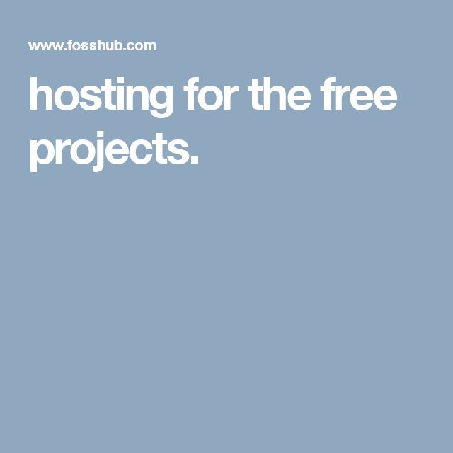 hosting for the free projects.