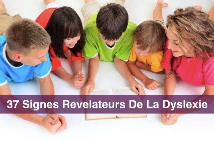 37 Signes Revelateurs De La Dyslexie - Dyslexie - TDA - Dyscalculie - France - La Méthode Davis Officiellement