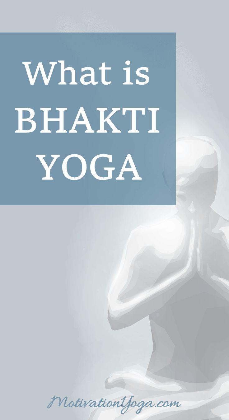 Guide to Bhakti Yoga #yoga #health #mindfulness