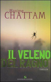 Il veleno del ragno - Maxime Chattam.