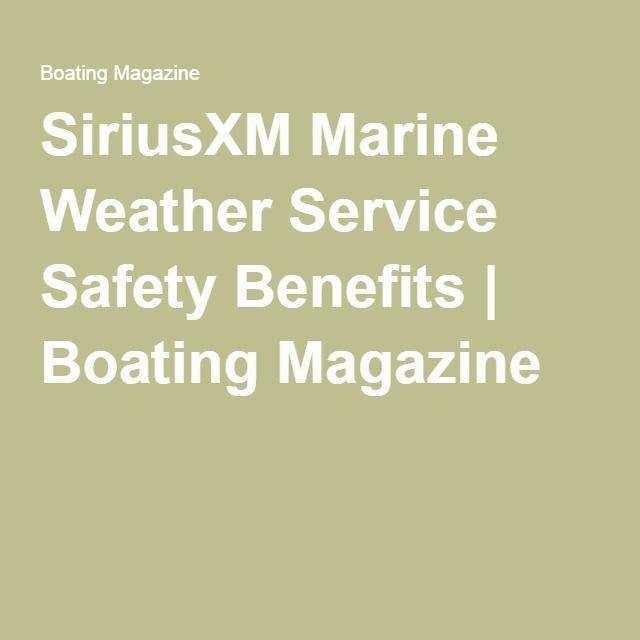SiriusXM Marine Weather Service Safety Benefits | Boating Magazine