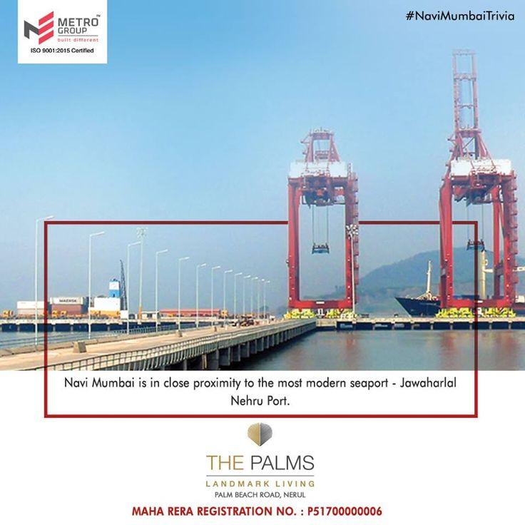 #NaviMumbaiTrivia Navi Mumbai is in close proximity to the most modern seaport - Jawaharlal Nehru Port. www.metrogroupindia.com #MetroGroup #RealEstate #Property #LuxuryHomes #NaviMumbai