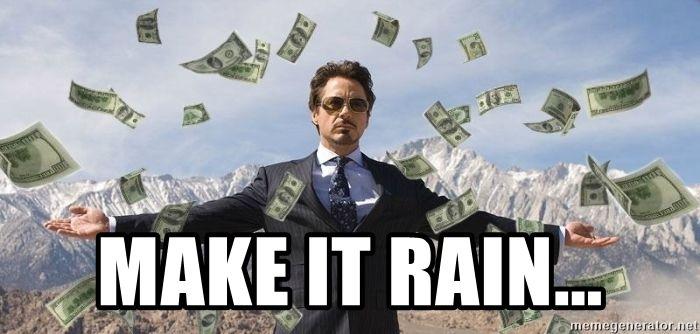 20 Make It Rain Memes That Ll Make You Look Cool Sayingimages Com Make It Rain Make More Money Make It Rain Money
