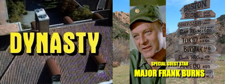 Dynasty guest stars who never happened Frank Burns mash Larry Linville
