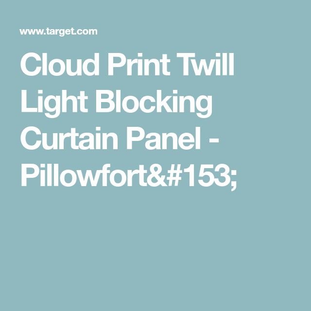 Cloud Print Twill Light Blocking Curtain Panel - Pillowfort™