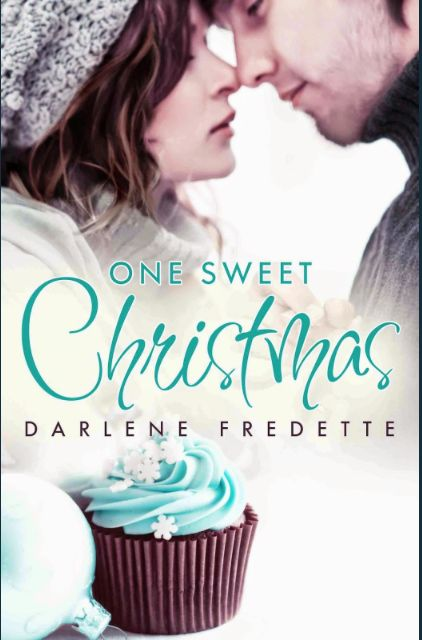 One Sweet Christmas by Darlene Fredette