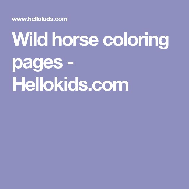 Wild horse coloring pages - Hellokids.com