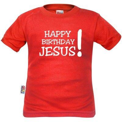 T-shirt enfant Noël : HAPPY BIRTHDAY JESUS! (m. courtes ou longues)