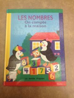 31997000824524 Les Nombres - On compte à la maison. La famille Pingouin découvre avec nous les nombres. À la maison, on trouve tout ce qu'il faut pour apprendre à compter. Un, deux, trois, quatre... jusqu'où peux-tu compter avec les pingouins ?