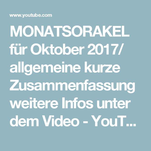 MONATSORAKEL für Oktober 2017/ allgemeine kurze Zusammenfassung weitere Infos unter dem Video - YouTube