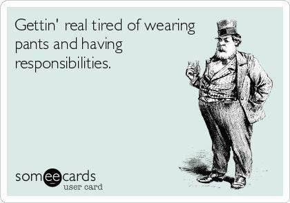 Hahaha... Somedays :)
