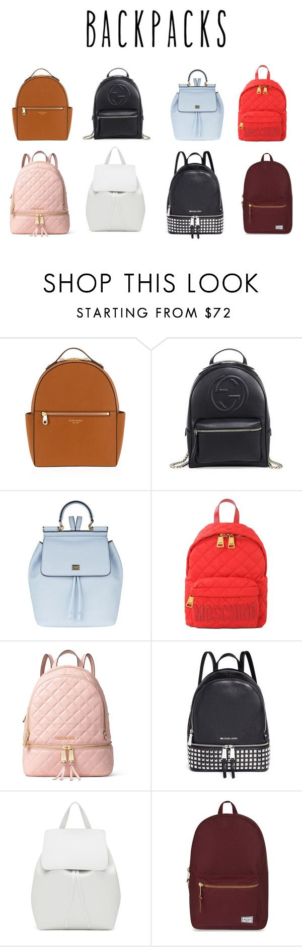 """Backpack Set"" by xxcarosuelxx ❤ liked on Polyvore featuring Henri Bendel, Gucci, Dolce&Gabbana, Moschino, MICHAEL Michael Kors, Michael Kors, Mansur Gavriel, Herschel Supply Co., backpacks and contestentry"