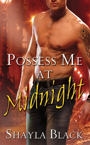 Possess Me at Midnight (Doomsday Brethren #3)  by Shayla Black