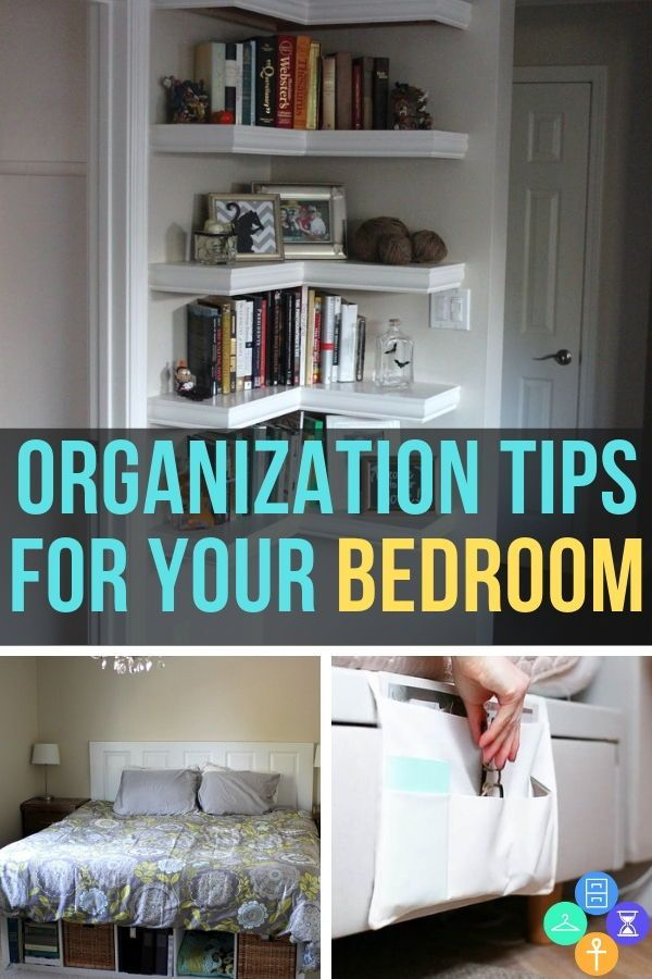 Organization For Your Bedroom Ideas To Inspire A Cleaner Space Inspiration How To Organize Your Bedroom