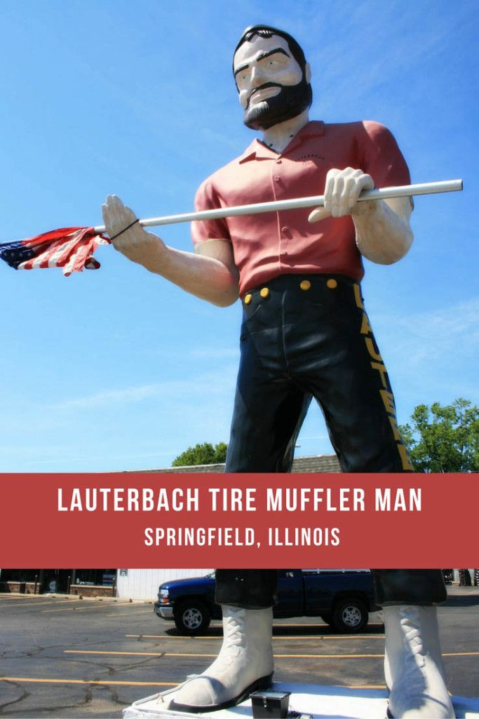 Lauterbach Tire Muffler Man in Springfield, Illinois | Roadside ...