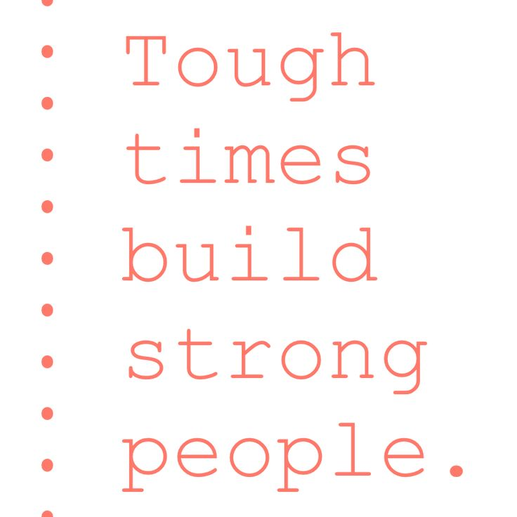 Tough times build strong people. https://instagram.com/the2.0life/