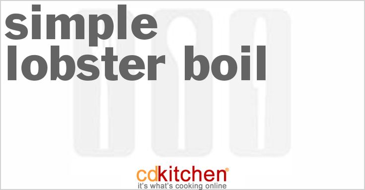 Simple Lobster Boil Recipe | CDKitchen.com
