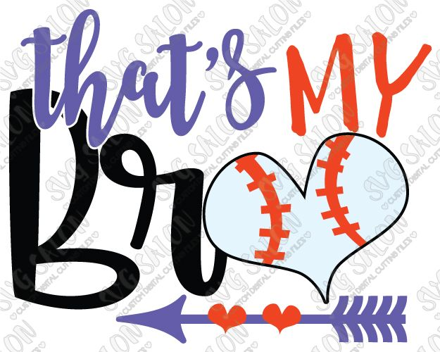 That's My Bro Baseball Sister Cut File in SVG, EPS, DXF, JPEG, and PNG