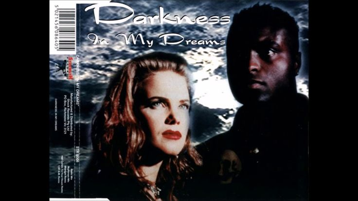 """Darkness """"In my dreams"""""""