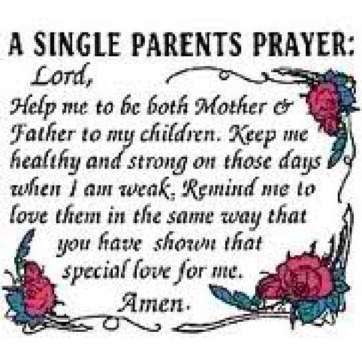 single parents sayings Quotes of a single mom 18,419 likes 18 talking about this quotes of a single mom, this is to all my single ladies ,married or on their way to a.