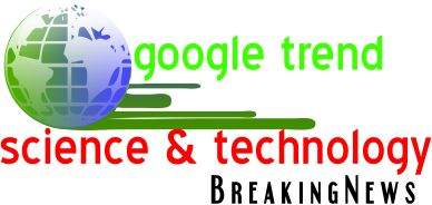 google trends science and technology news