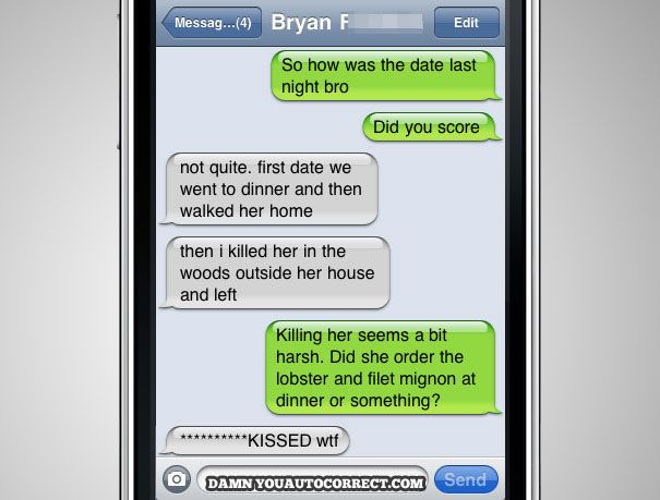 40 Funniest AutoCorrects Of 2011... I laughed so hard I was afraid my bf was gonna wake up and slap me