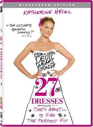 27 Dresses - I. Love. This. Movie.