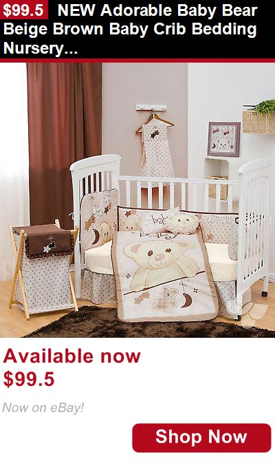 Other Nursery Bedding: New Adorable Baby Bear Beige Brown Baby Crib Bedding Nursery Set Free Shipping BUY IT NOW ONLY: $99.5