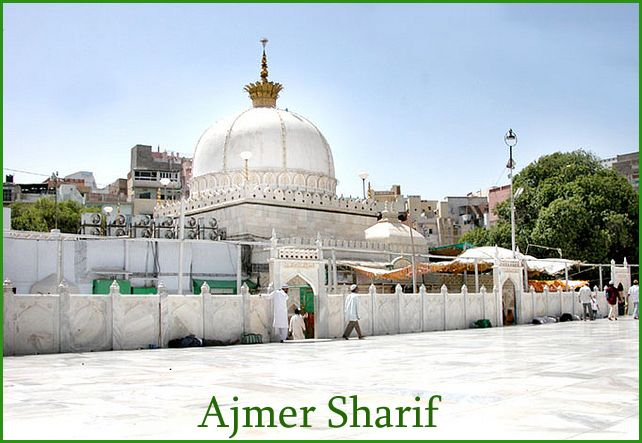 Dargah Sharif or Ajmer Sharif is a sufi shrine of sufi saint, Moinuddin Chishti located at Ajmer, Rajasthan, India. The shrine has the grave of the revered saint, Moinuddin Chisti.