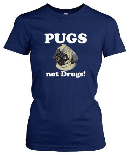 Womens Pugs Not Drugs t shirt funny pug shirt classic womens