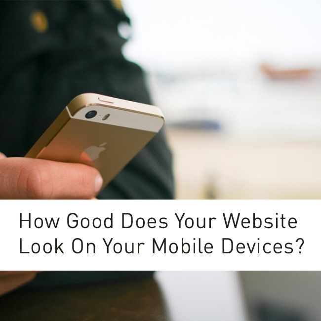 http://www.gcds.com.au/blog/how-good-does-your-website-look-on-your-mobile-devices