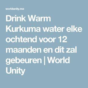 Drink Warm Kurkuma water elke ochtend voor 12 maanden en dit zal gebeuren   World Unity