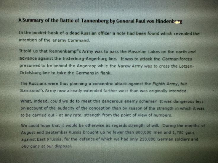 5. This primary source is a summary of the Battle of Tannenberg by General Paul von Hindenburg. It explains Hindenburg's perspective on the Russian advances.