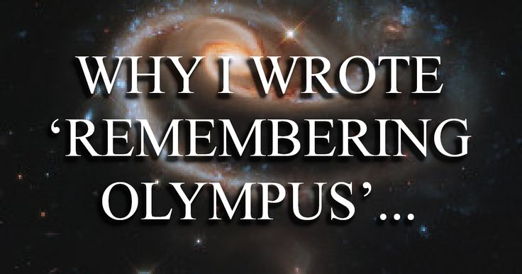 "Royce Murcherson on ""Why I Wrote REMEMBERING OLYMPUS..."" http://www.roycemurcherson.com/my-books/why-i-wrote-remembering-olympus-2/"