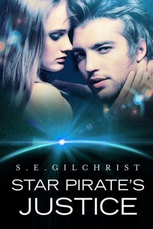 S.E. Gilchrist: Five Things I Learned Writing Star Pirate's Justice